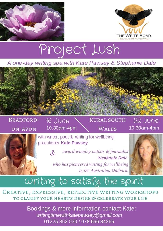 Project Lush - a one day writing spa with Stephanie Dale and Kate Pawsey.